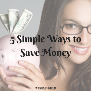 Money Saving tips-Cuchini