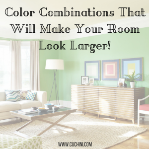 Color Combinations That Will Make Your Room Look Larger