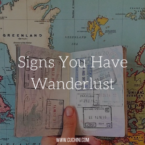 Signs You Have Wanderlust