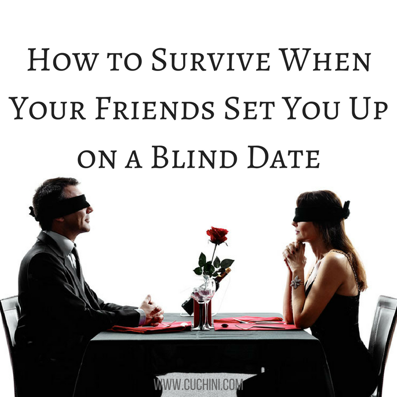 4 Reasons You Should Say Yes to Every Blind Date