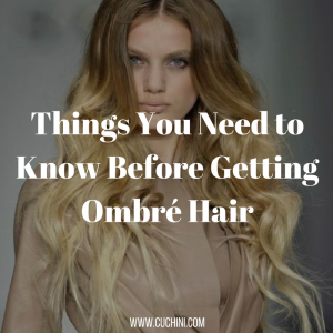 things-you-need-to-know-before-getting-ombre-hair