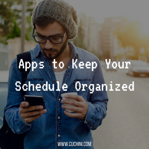 Apps to Keep Your Schedule Organized