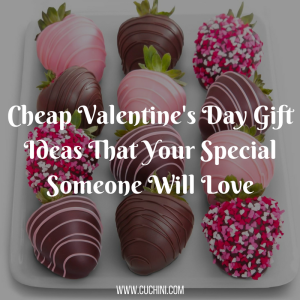 Cheap Valentine's Day Gift Ideas That Your Special Someone Will Love