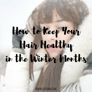 How to Keep Your Hair Healthy in the Winter Months