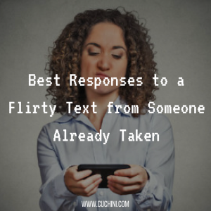 Best responses to a flirty text from someone already taken