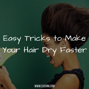 Easy Tricks to Make Your Hair Dry Faster