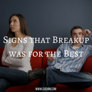 Signs that Breakup was for the Best