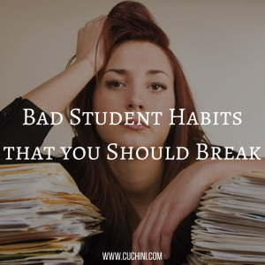 Bad Student Habits that you Should Break