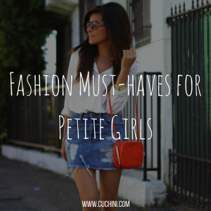 Fashion must-haves for petite girls
