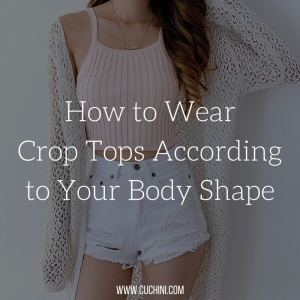 How to Wear Crop Tops According to Your Body Shape