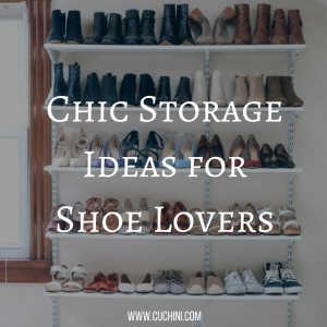 Chic Storage Ideas for Shoe Lovers